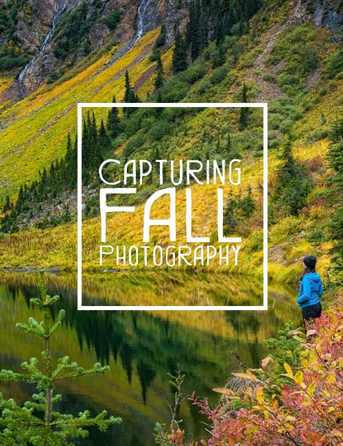 Fall photography tips in the Cariboo Chilcotin Coast
